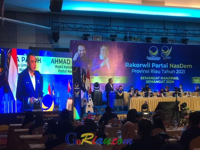 Buka Rakorwil Nasdem Riau, Ahmad Ali: Mari Bersama Besarkan Rumah Pergerakan Ini
