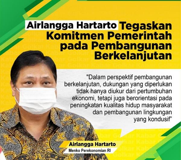InfoGrafis: Airlangga Hartarto Tegaskan Komitmen Pemerintah pada Pembangunan Berkelanjutan