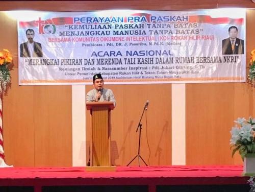 Jadi Pembicara Acara Lintas Agama di Rohil, Muhammad Maliki: Beda Pilihan Boleh, Tapi Jangan Terpecah Belah